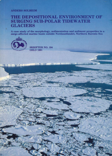 The depositional environment of surging sub-polar tidewater glaciers.