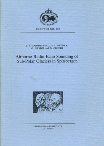 Airborne radio echo sounding of sub-polar glaciers in Spitsbergen.