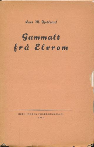 Gamalt frå Elvrom.