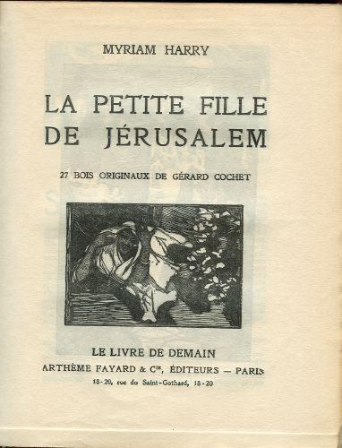 La petite fille de Jérusalem.  27 bois originaux de Gérard Cochet.