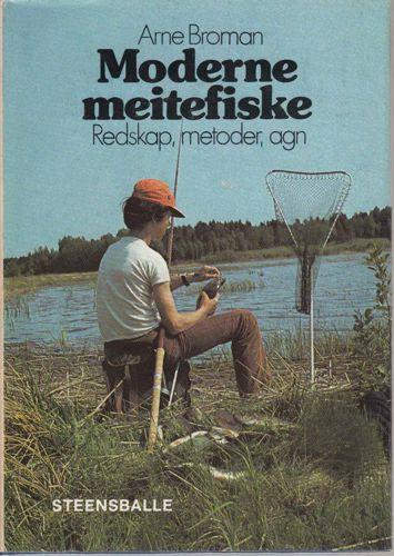 Moderne meitefiske. Redskap, metoder og agn.