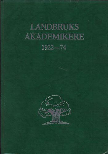 LANDBRUKSAKADEMIKERE 1922-1974.