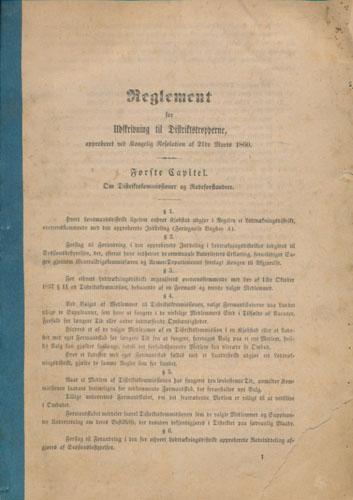 REGLEMENT FOR UDSKRIVNING TIL DISTRIKTSTROPPERNE,  approberet ved Kongelig Resolution af 21de Marts 1860.