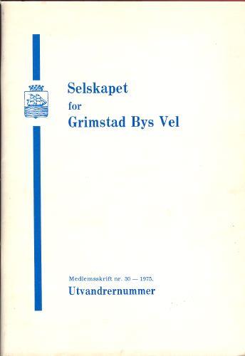 SELSKAPET FOR GRIMSTAD BYS VEL. MEDLEMSSKRIFT