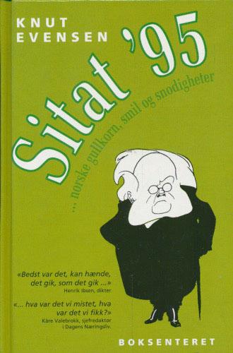 Sitat ´95 ...norske gullkorn, smil og snodigheter.