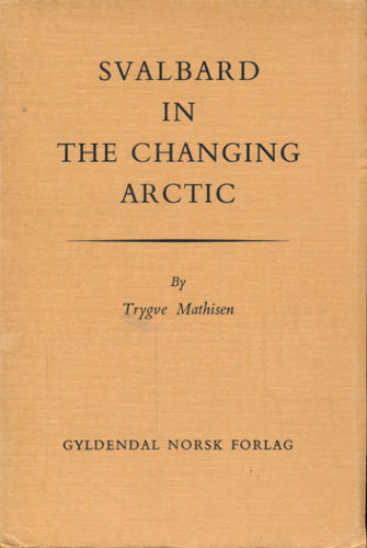 Svalbard in the changing Arctic.
