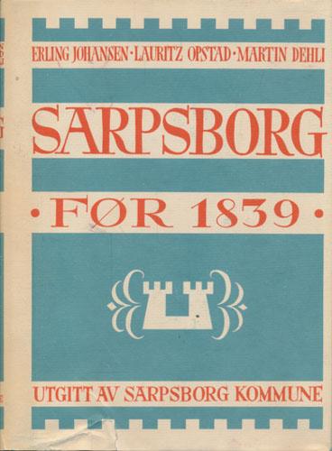 Sarpsborg før 1839.