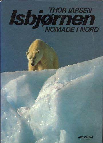 Isbjørnen. Nomade i nord.