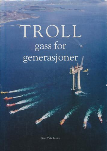 TROLL gass for generasjoner.