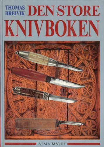 Den store knivboken. Tolleknivens kulturhistorie.
