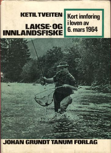 Lakse- og innlandsfiske. Kort innføring i loven av 6. mars 1964.