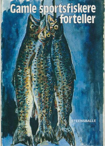 (WEGGE, BJØRN) Gamle sportsfiskere forteller.