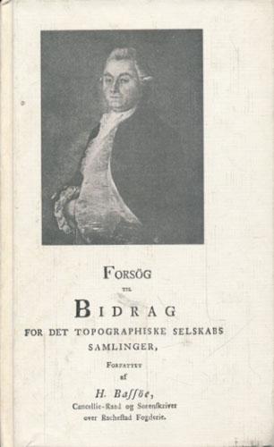 Forsög til bidrag for det Topographiske Selskabs samlinger.