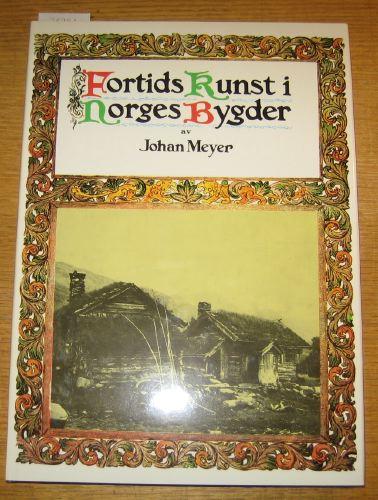 Fortids kunst i Norges bygder. Telemarken III.  Lunde, Bø, Seljord.