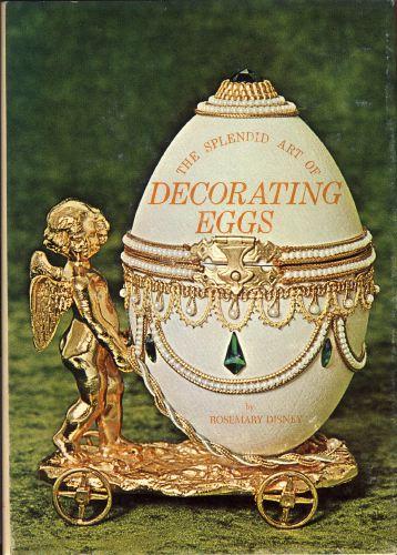 The splendid art of decorating eggs.