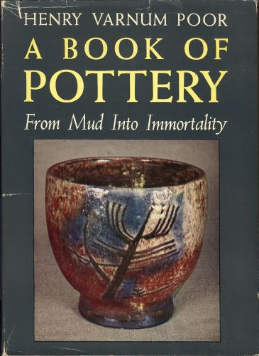 Book of Pottery From Mud Into Immortality.