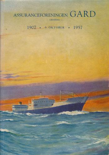 Assuranceforeningen Gard 1907-1957.