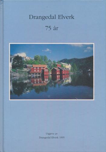 DRANGEDAL ELVERK 75 ÅR.