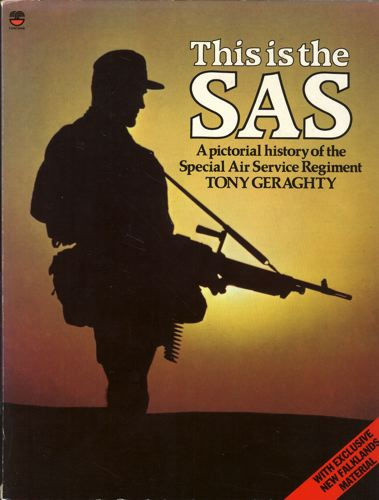 This is the SAS. A pictorial history of Special Air Service Regiment.
