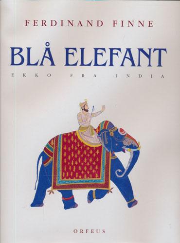 Blå elefant. Ekko fra India.