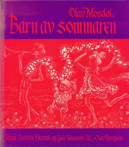 Barn av sommaren. Melodiar av Sverre Eftesøl og Geir Knutson.