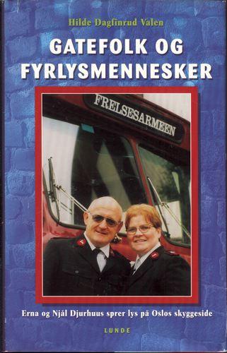 Gatefolk og fyrlysmennesker. Erna og Njål Djurhuus sprer lys på Oslos skyggeside.