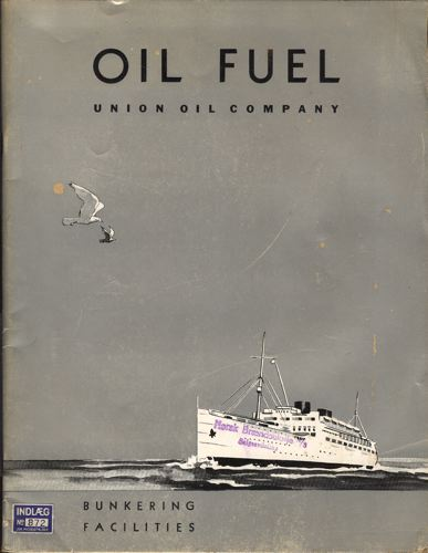 OIL FUEL.  Union Oil Company. Bunkering facilities.