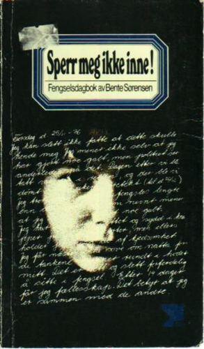 Sperr meg ikke inne. En fengselsdagbok. Etterord av Ida Koch.
