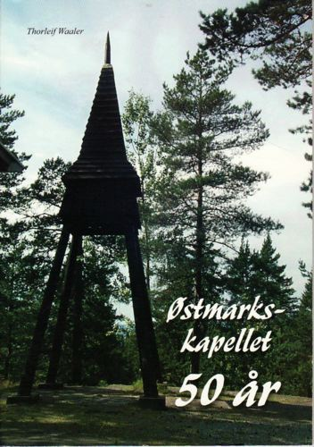 Østmarks-kapellet 50 år.