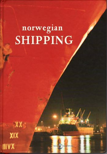 NORWEGIAN SHIPPING.  The past, the present and the future.