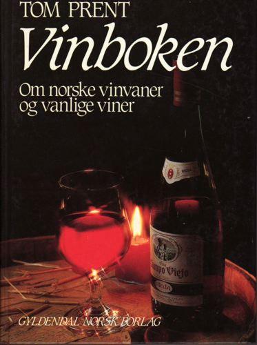 Vinboken. Om norske vinvaner og vanlige viner.
