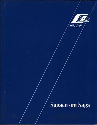 SAGA PETROLEUM)  Sagaen om Saga. 25år. 1972-1997. Red. Bjørn Glenne, Arne Halvorsen og Finn Oluf Nyquist.
