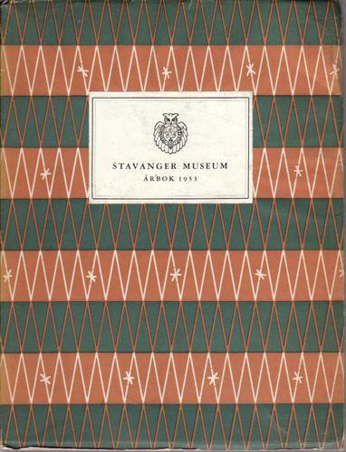 STAVANGER MUSEUMS ÅRBOK.