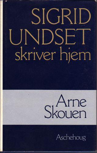(UNDSET, SIGRID) Sigrid Undset skriver hjem. En vandring gjennom emigrantårene i Amerika.