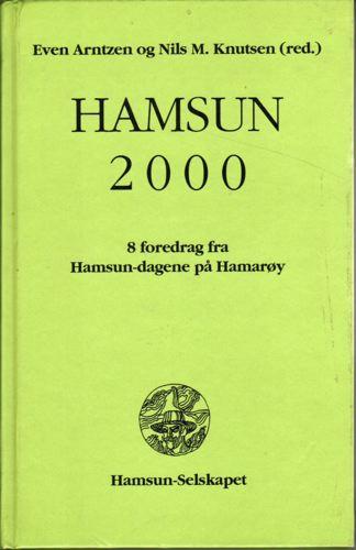 Hamsuns 2000. 8 foredrag fra Hamsundagene på Hamarøy.