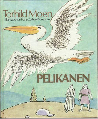 Pelikanen. En billedfortelling for store og små.
