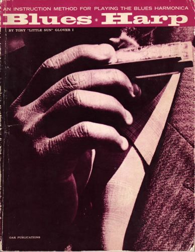 AN INSTRUCTION METHOD FOR PLAYING THE BLUES HARMONICA.  Blues . Harp.