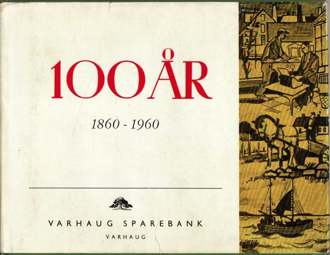 VARHAUG SPAREBANK 1860-1960.