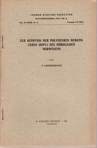 Zur kenntnis der Polyneuren Nematoceren des nördlichen Norwegens.