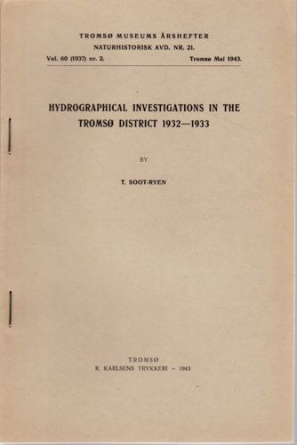 Hydrographical investigations in the Tromsø district 1932-1933.