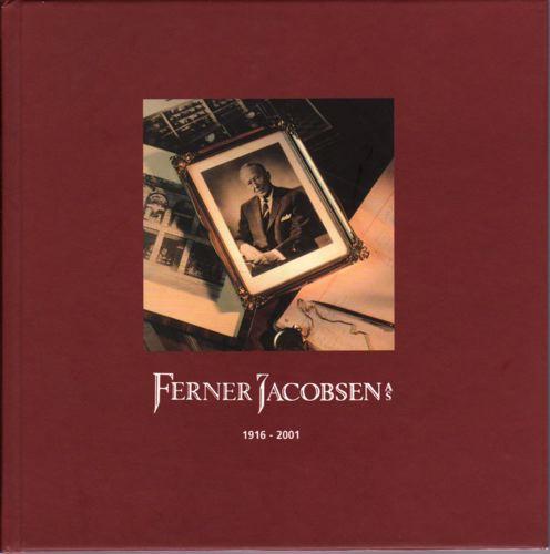 Ferner Jacobsen AS 1916 - 2001.