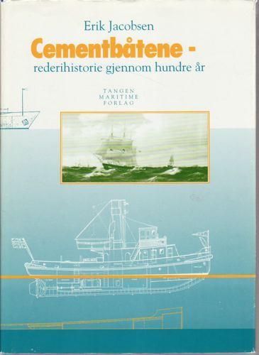 Cementbåtene - rederihistorie gjennom hundre år.