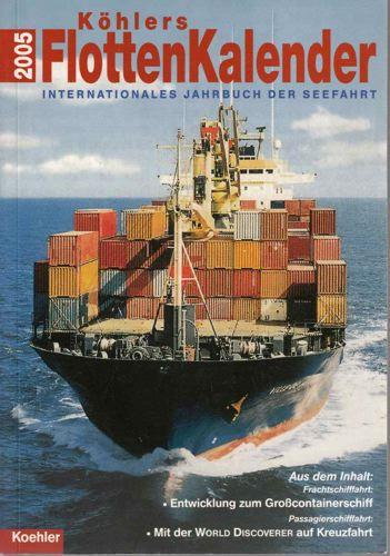 KÖHLERS FLOTTENKALENDER.  Internationales jahrbuch der seefahrt.
