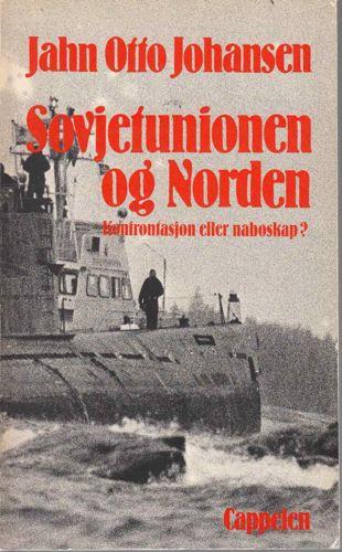 Sovjetunionen og Norden. Konfrontasjon eller naboskap?