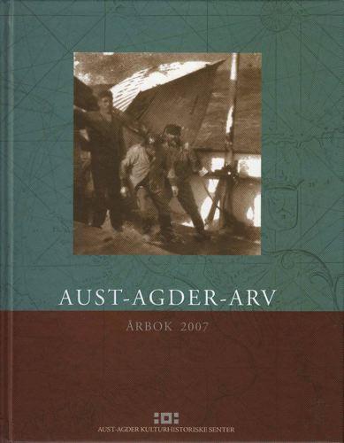 AUST-AGDER-ARV.  Årbok for Aust-Agder kulturhistoriske senter.
