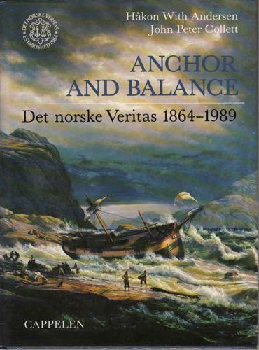 Anchor and Balance. Det norske Veritas 1864-1989.