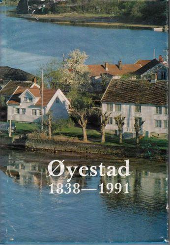 """Øyestad kommune 1838-1991. Den kommunale virksomheten i Øyestads """"selvstendige"""" periode."""