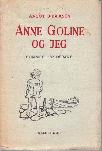 Anne Goline og jeg. Sommer i skjærane.