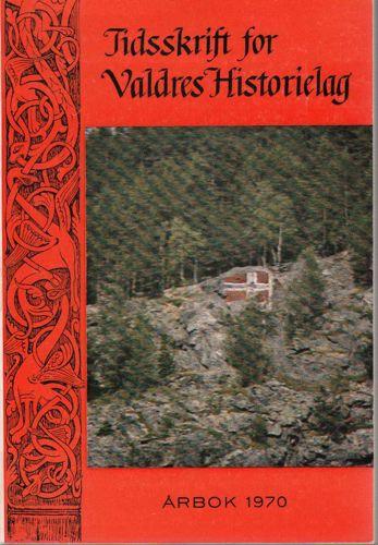 TIDSSKRIFT FOR VALDRES HISTORIELAG.  Årbok.