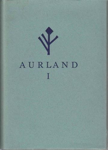 Aurland bygdebok. Band 1. fram til om lag 1920.